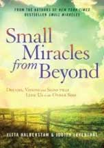 Small Miracles from Beyond by Yitta Halberstam & Judith Leventhal