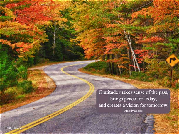 "Motivational Quote: ""Gratitude makes sense of the past, brings peace for today, and creates a vision for tomorrow."" Melody Beattie"
